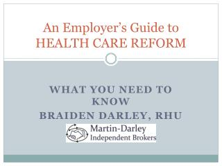 An Employer's Guide to HEALTH CARE REFORM