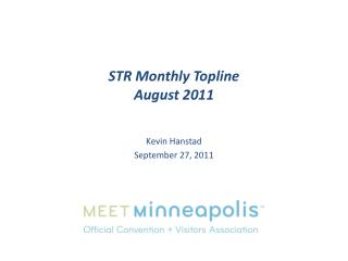 STR Monthly  Topline August 2011