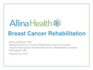 Breast Cancer Rehabilitation