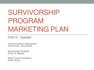 Survivorship PROGRAM  Marketing Plan