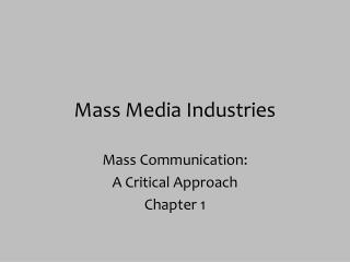 Mass Media Industries