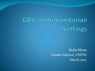 GBV in Humanitarian Settings