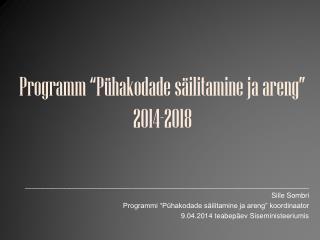 "Programm ""Pühakodade säilitamine ja areng""  2014-2018"