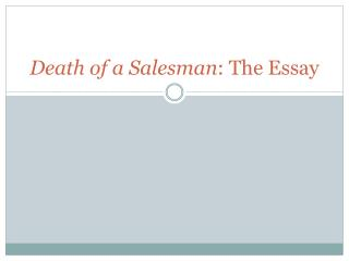 Death of a Salesman :  The Essay