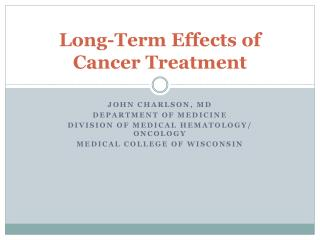 Long-Term Effects of Cancer Treatment