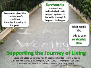 Supporting the Journey of Living Louisiana State University Health Sciences Center � New Orleans