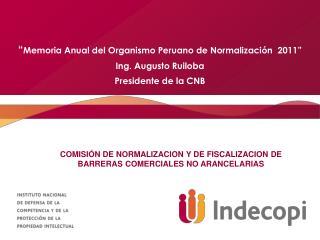 COMISI�N DE NORMALIZACION Y DE FISCALIZACION DE BARRERAS COMERCIALES NO ARANCELARIAS