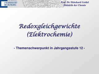 Prof. Dr. Ekkehard  Geidel Didaktik der Chemie
