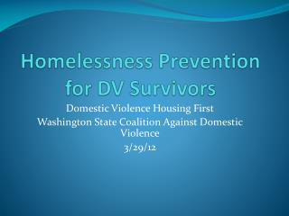 Homelessness Prevention for DV Survivors