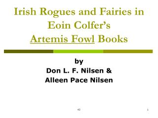 Irish Rogues and Fairies in Eoin Colfer s  Artemis Fowl Books