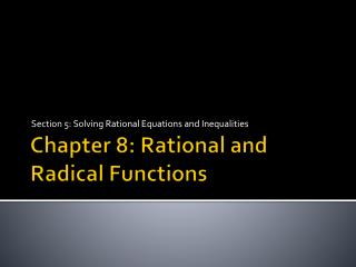 Chapter 8: Rational and Radical Functions