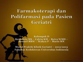 Farmakoterapi dan Polifarmasi pada Pasien  G eriatri