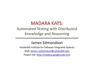MADARA KATS: Automated Testing with Distributed Knowledge and Reasoning