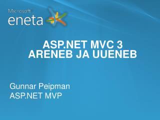 ASP.NET MVC 3 ARENEB JA UUENEB