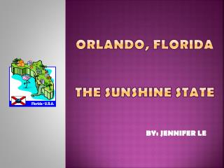Orlando, FLORIDA THE SUNSHINE state
