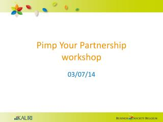 Pimp Your Partnership  workshop