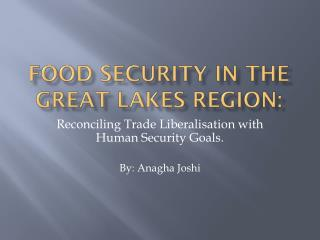 Food Security in the Great Lakes Region: