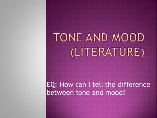 Tone and Mood (Literature)