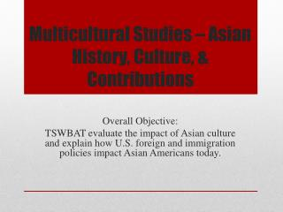Multicultural Studies � Asian History, Culture, & Contributions