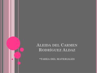 Aleida del Carmen Rodríguez Aldaz