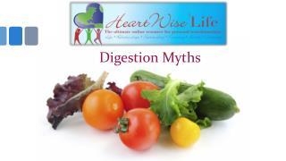 Digestion Myths