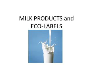 MILK PRODUCTS and ECO-LABELS