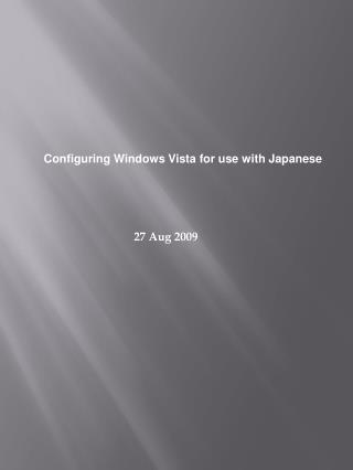 Configuring Windows Vista for use with Japanese