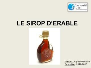 LE SIROP D'ERABLE