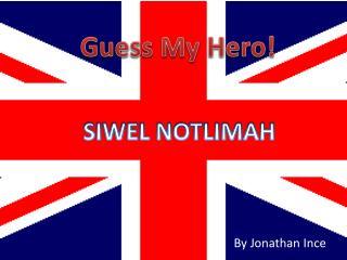 Guess My Hero!