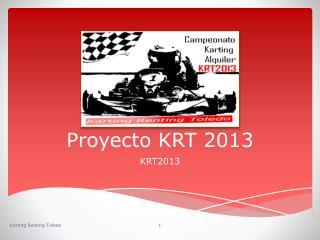 Proyecto KRT 2013