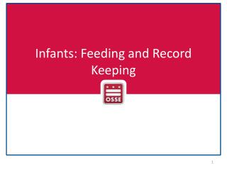 Infants: Feeding and Record Keeping