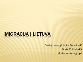 Imigracija į Lietuvą