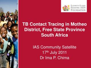 TB Contact Tracing in Motheo District, Free State Province  South Africa