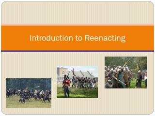 Introduction to Reenacting