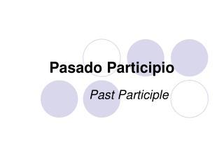 Pasado Participio
