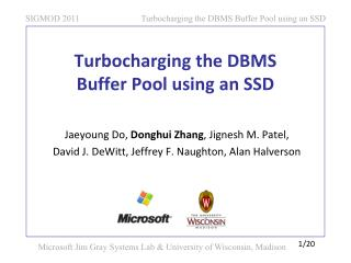 Turbocharging the DBMS  Buffer Pool using an  SSD