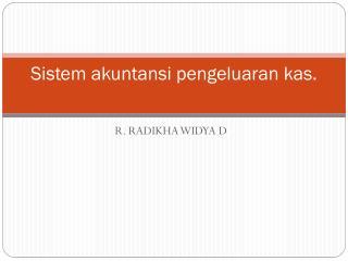 Sistem akuntansi pengeluaran kas .