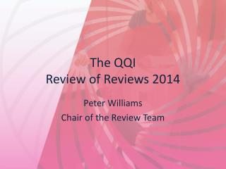 The  QQI Review  of Reviews 2014