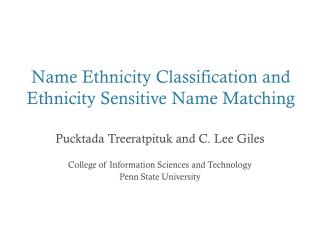 Name Ethnicity Classification and Ethnicity Sensitive Name Matching