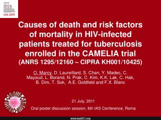 21 July, 2011 Oral poster discussion session, 6th IAS Conference, Roma