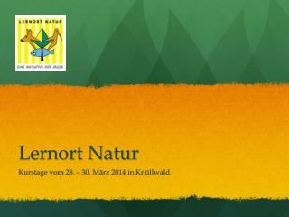Lernort Natur