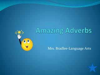 Amazing Adverbs