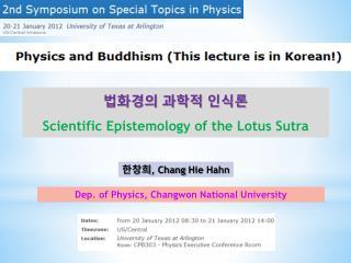 Dep . of Physics,  Changwon  National University