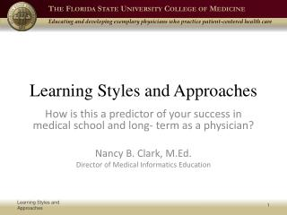 Learning Styles and Approaches