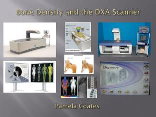 Bone Density and the DXA Scanner
