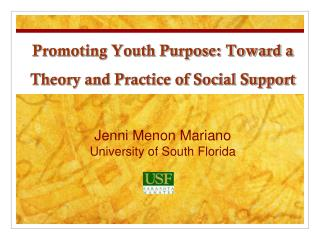 Promoting Youth Purpose: Toward a Theory and Practice of Social Support