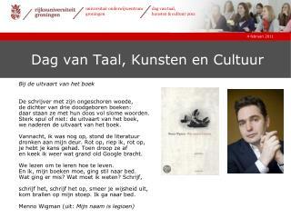Dag van Taal, Kunsten en Cultuur