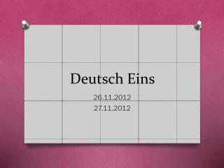 Deutsch  Eins