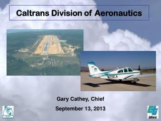 Gary Cathey, Chief September 13, 2013