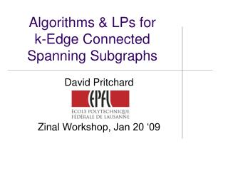 Algorithms & LPs for k-Edge Connected Spanning  Subgraphs